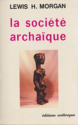 9782715711204: La société archaïque