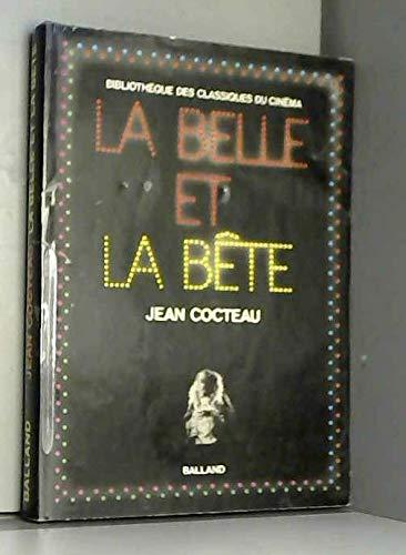9782715800458: La Belle et la bete (Bibliotheque des classiques du cinema ; 6) (French Edition)