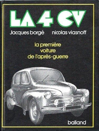 9782715800670: La 4 CV, la première voiture de l'après-guerre