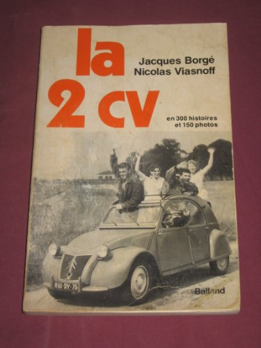 LA 2 CV: Borge, Jacques and Nicolas Viasnoff