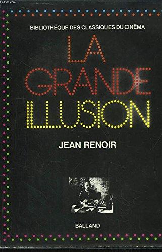 9782715801004: La Grande Illusion