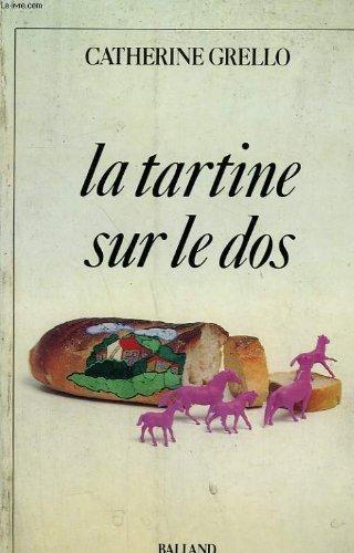 9782715801028: La tartine sur le dos (French Edition)