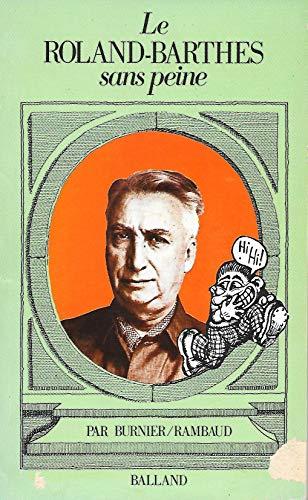 9782715801608: Le Roland-Barthes sans peine. Balland. 1978.