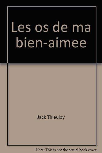 9782715802445: Les os de ma bien-aimee (L'Instant romanesque) (French Edition)
