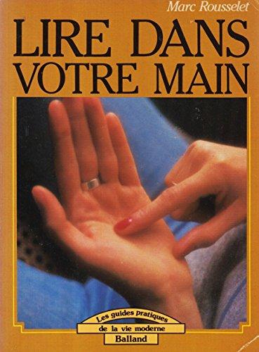 9782715802766: Lire dans votre main (Les Guides pratiques de la vie moderne)