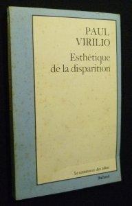 9782715802865: Esthetique de la disparition (Le Commerce des idees) (French Edition)