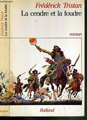 9782715803794: La cendre et la foudre: Roman (French Edition)