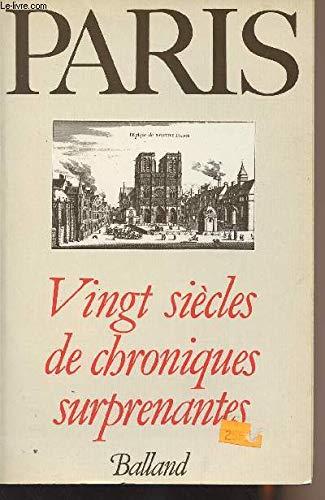 Paris (Vingt siecles de chroniques surprenantes) (French Edition): n/a