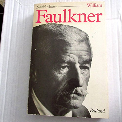9782715804708: William faulkner / sa vie et son oeuvre