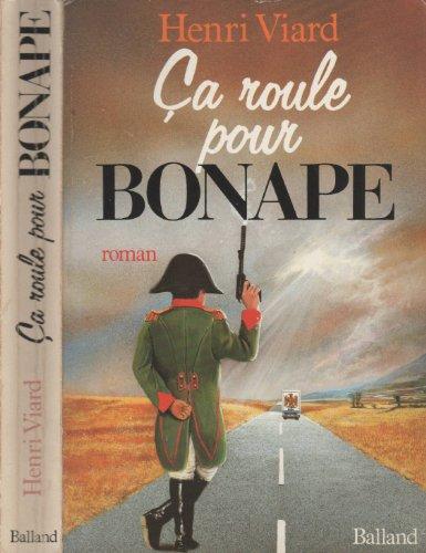 9782715804791: Ca roule pour Bonape: Roman (French Edition)