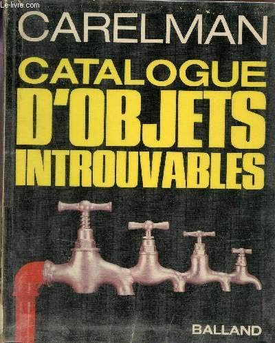 Catalogue d'objets introuvables (2715804946) by Andre Balland