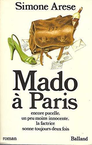 Mado à Paris : Encore pucelle, un: Simone Arèse