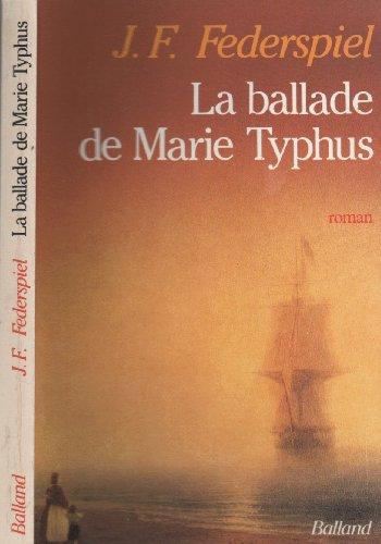 9782715805620: La Ballade de Marie Typhus