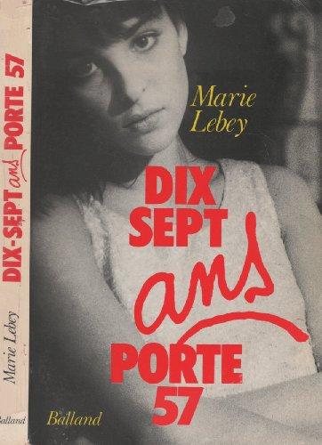 9782715805705: Dix-sept ans, porte 57 (French Edition)