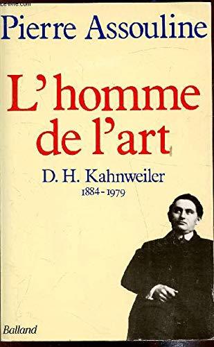 9782715806771: L'homme de l'art: D.-H. Kahnweiler, 1884-1979 (French Edition)