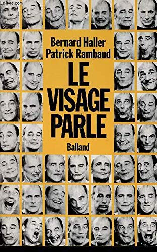 Le visage parle (French Edition) (9782715807181) by Bernard Haller