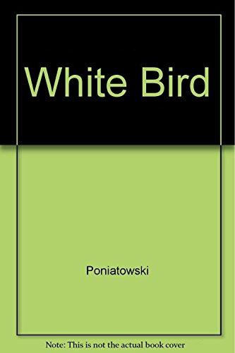 WHITE BIRD. Indien par le sang, Américain: Poniatowski et Bird