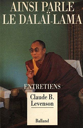 9782715808256: Ainsi parle le Dalaï-Lama : Entretiens
