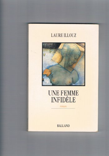 9782715808928: Une femme infidele: Roman (French Edition)