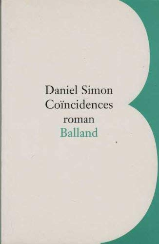 Coincidences: Roman (French Edition) (2715810873) by Simon, Daniel