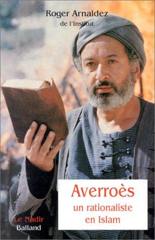 9782715811522: Averroès: Un rationaliste en Islam (Le Nadir) (French Edition)