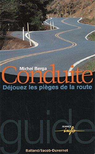 9782715811850: Conduite : Déjouez les pièges de la route