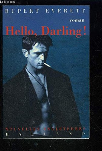 Hello darling ! (French Edition): Everett, Rupert, Turle, Bernanrd