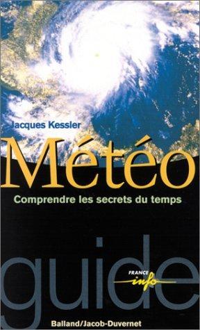 9782715812154: Meteo: Tous Les Secret Du Temps (French Edition)