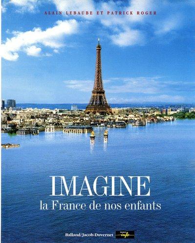 9782715813243: Imagine la France de nos enfants