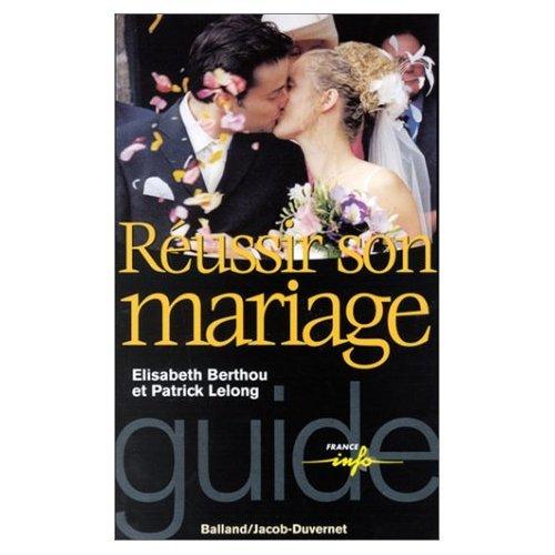 9782715813489: REUSSIR SON MARIAGE