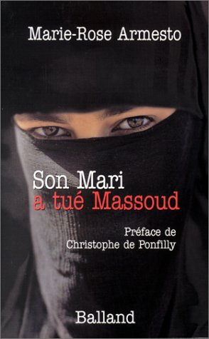 9782715814189: Son mari a tué Massoud