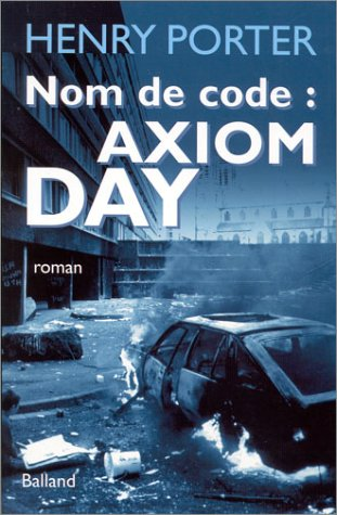 9782715814813: Nom de code : Axiom Day