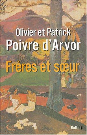 Fr?res et soeur by Poivre d'Arvor: n/a