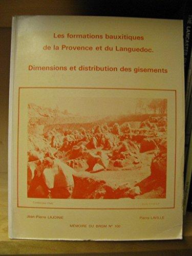 9782715950030: Les Formations bauxitiques de la Provence et du Languedoc : Dimensions et distribution des gisements (M�moire du B.R.G.M.)