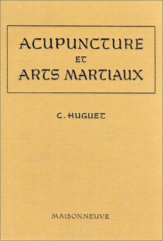 9782716000253: Acupuncture et arts martiaux