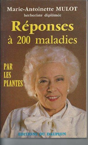 9782716310789: R�ponses � 200 maladies par les plantes