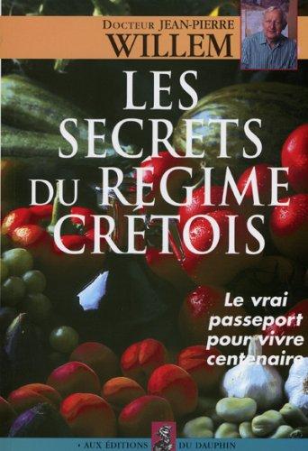 9782716311557: Les secrets du régime crétois
