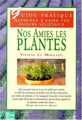 9782716311830: Nos amies les plantes