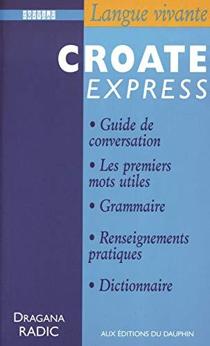 CROATE EXPRESS 2E ÉD.: RADIC DRAGANA