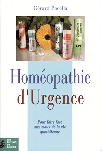 HOMEOPATHIE D URGENCE -L-: PACELLA GERARD
