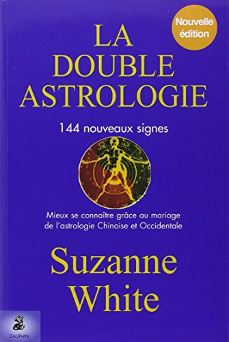 La Double Astrologie: Suzanne White