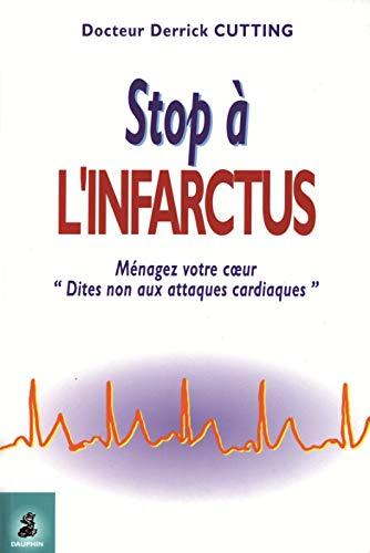 Stop à l'infarctus (French Edition): Bernard Habozit