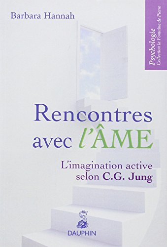 RENCONTRES AVEC L AME - NOUV ED 2005: HANNAH BARBARA