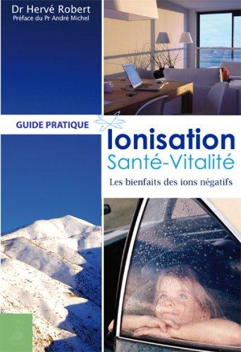 9782716313827: Ionisation, Santé, Vitalité (French Edition)
