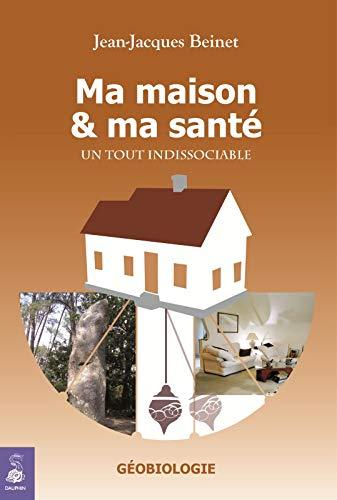 9782716313834: Ma maison et ma santé (French Edition)