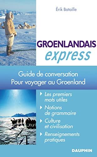GROENLANDAIS EXPRESS: BATAILLE ERIK