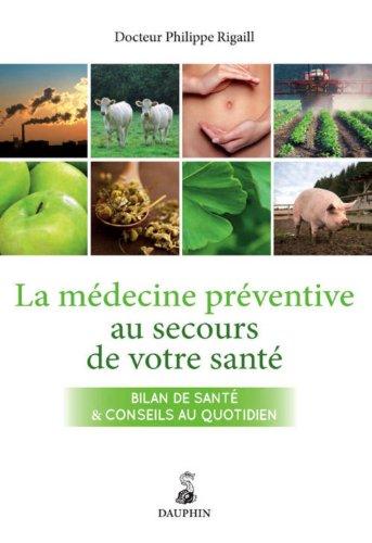 9782716315159: La médecine préventive au secours de votre santé