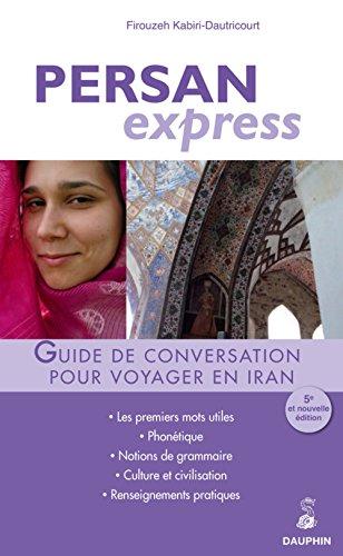 Persan express pour voyager en iran (Langue: Firouzeh Kabiri-Dautricourt