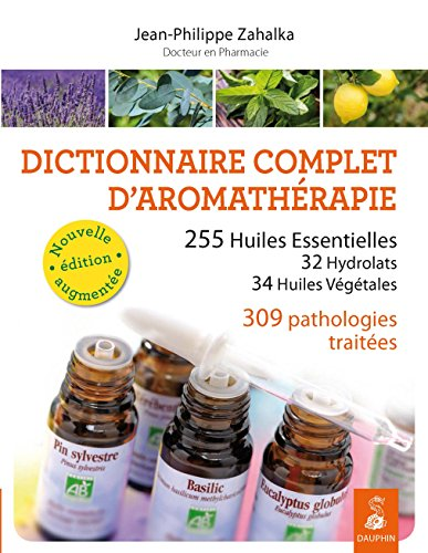 9782716316170: DICTIONNAIRE COMPLET D'AROMATHERAPIE NED