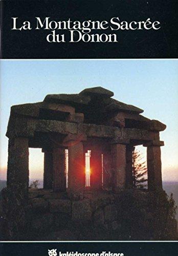 9782716501132: La Montagne sacr�e du Donon (Collection Kal�idoscope d'Alsace)